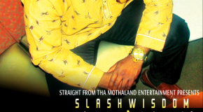 SlashWisdom Presents: Right About Now [The Mixtape]