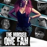 Nollywood Trailer: The Number One Fan Starring Juliet Ibrahim, AY, Yemi Blaq, Kofi Adjorlolo, Prince David Osei & Zainab Sheriff,