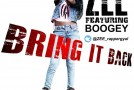 New Music: Zee – Bring It Back ft. Boogey