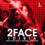 New Music: 2face Idibia – Dance Floor Remix ft. Sarkodie & Cabo Snoop