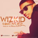 New Music: Wizkid – Sweet Potato