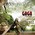 New Video: Donna Diva Feat. Goldcruz – Gaga