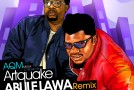 New Music: Artquake – Abule Lawa ft. Reminisce, JahBless & Seriki