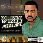 DJ Xclusive Presents: The Xclusive Wizkid Mixtape