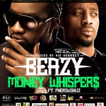 New Music: Beazy – Money Whispers ft. Pherowshuz #BeazyMusicMonday