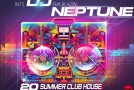 DJ Neptune Presents #2013SUMMERCLUBHOUSEDANCEMIXTAPE