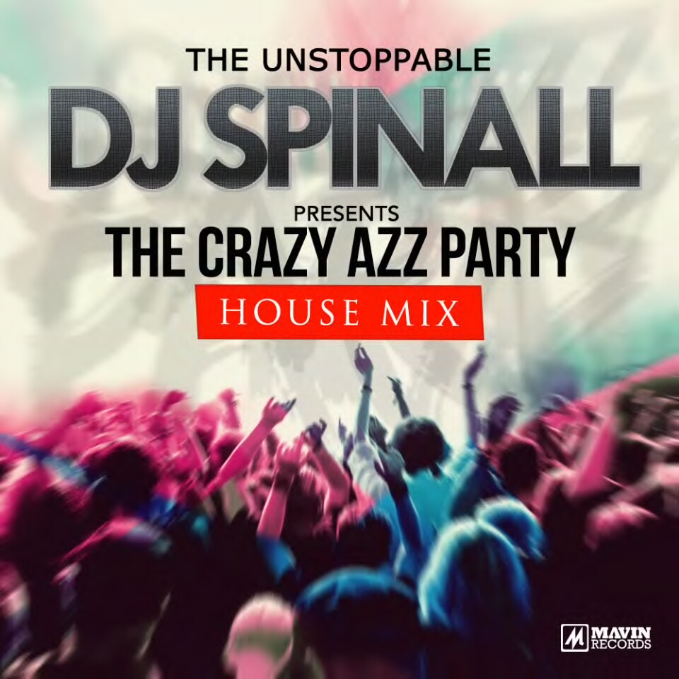 DJ SPINALL TheCAP  House Party Mix