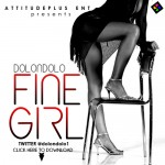 Music: Dolondolo – Fine Girl