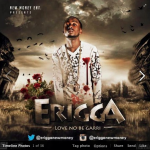 New Music: Erigga – Love No Be Garri