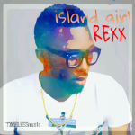 New Music: Rexx – Island Girl