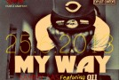 Music: Sammy SAS – My Way Ft. 911