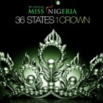 Miss Nigeria 2013! Meet The 60 Contestants