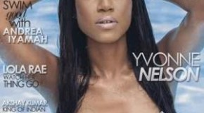 Sexy!! Yvonne Nelson Covers The June Edition of WOW Magazine