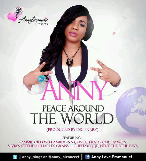 Anny - Peace Around The World