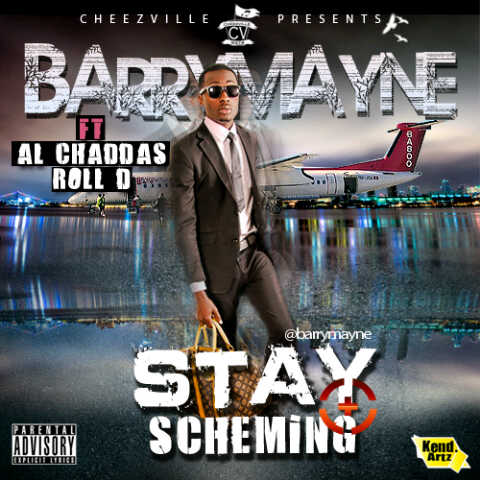 Barry Mayne ft. Al'Chaddas & Roll_D - STAY SCHEMING [a Rick Ross cover] Artwork