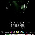 New Music: Beazy – Boy, Better Know