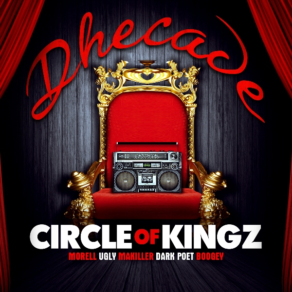 Dhecade - Circle of Kingz [Artwork]