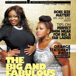 The Big And Fabulous! Adaora Ukoh & Lolo Of Wazobia FM Cover June Edition Of Exquisite Magazine