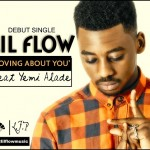 Bubbling Under: Lil Flow – Loving About You ft. Yemi Alade
