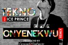 New Music: Tekno – Onyenekwu Remix ft. Ice Prince