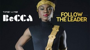 New Music: Becca – Follow The Leader