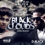 Video: D'Black – Black Clouds ft. Waje