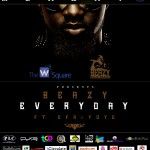 New Music: Beazy – Everyday ft. Efa & Yoye