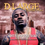 New Music: D'Large ft Sarkodie and TM9ja – Onye Nwere Ego