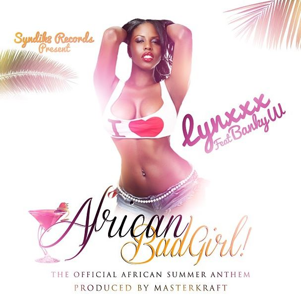 Lynxxx-Banky-W-African-Bad-Girl-Art
