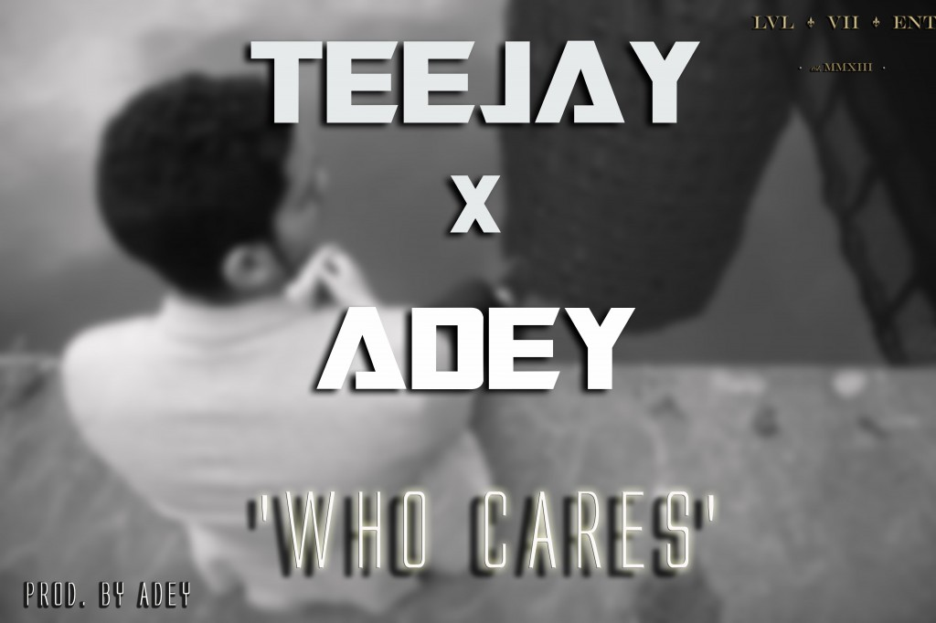 Teejay-x-Adey-Who-Cares-Cover