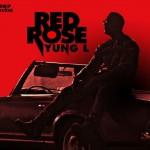 New Music: Yung L – Red Rose Remix ft. M.I Abaga & Jesse Jagz