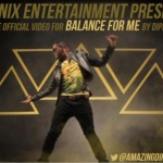New Video: Dipp – Balance For Me