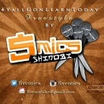Music: 5mics – #Yallgonlearntoday Freestyle