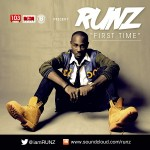 New Music: Runz – First Time