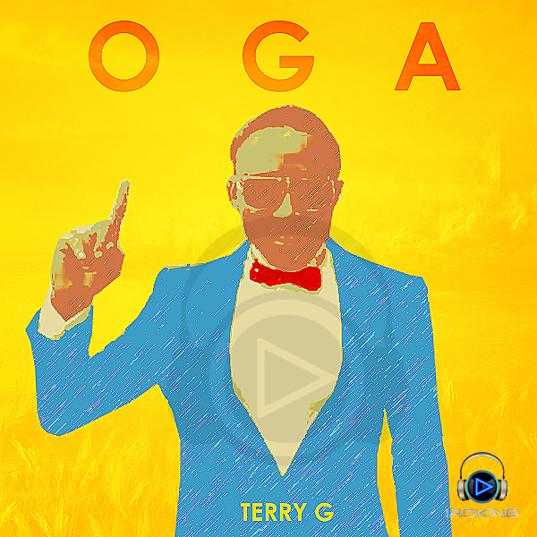 New Music: Terry G – Oga
