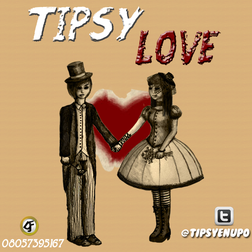 tipsy im in love copy