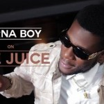 VIDEO: Burna Boy On The Juice