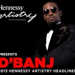 VIDEO: D'banj Making the Hennessy Artistry 2013 Theme Song