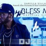 Video: DJ Zeez – Bless Me