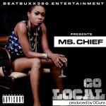 New Music: Ms. Chief – Go Local