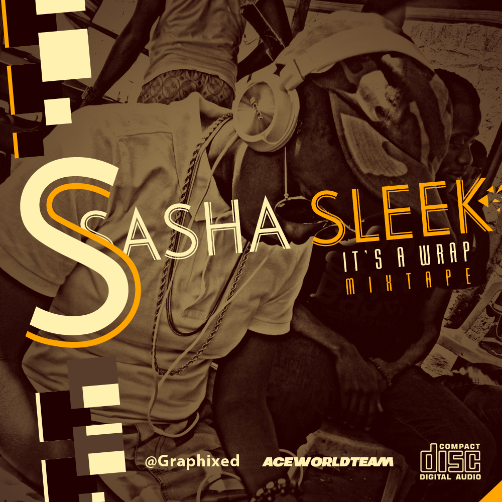 Sasha Sleek - IT'S A wRAP [Mixtape] Artwork