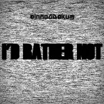 New Music: DonnieDakum – I'd Rather Not