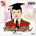 New Music: Kheengz – Jealousy ft. MI Abaga + College Kid Mixtape [Download]