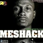 Music: Meshack – Hold On ft. 2face Idibia