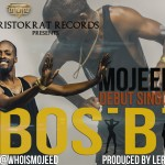 Aristokrat Records Presents: Mojeed – Bosibi