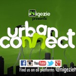 "Nigezie Presents #UrbanConnect : Music and Music Videos: ""The Morality Question In Mordern Nigerian Ent Content"""