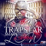 New Music: Trapstar Smash ft Shank – My villa
