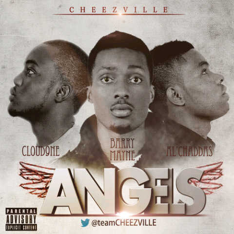 Al'Chaddas, Barry Mayne & Cloud9ne [Team Cheezeville] - ANGELS [a Diddy cover] Artwork
