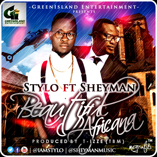 Stylo ft. Sheyman - Beautiful Africana [Artwork]