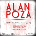 New Music: Terry Tha Rapman – Alan Poza ft. Day9